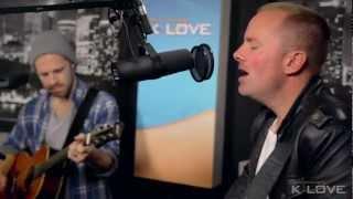 "K-LOVE - Chris Tomlin ""Whom Shall I Fear"" LIVE"