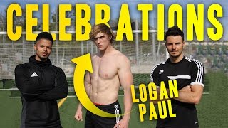 Download Video AMAZING GOAL CELEBRATIONS WITH LOGAN PAUL! MP3 3GP MP4