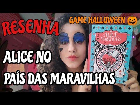 ALICE NO PAÍS DAS MARAVILHAS + GAME | Collab Babi De Paula