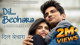 Dil Bechara | Sushant Singh Rajput | Sanjana Sanghi | Dil Bechara Official Trailer Coming Soon