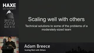 Scaling Well With Others - Adam Breece