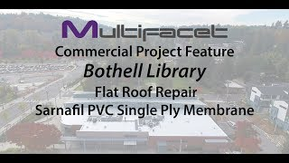 Multifacet Commercial Roofing Project Feature: Bothell Library