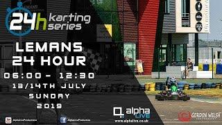 LeMans 24 Hour Kart 2019 LIVE 06:00-12:30