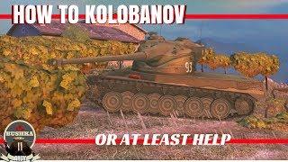 How to Kolobanov World of Tanks Blitz