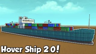 Huge Hover Cargo Ship! - Scrap Mechanic Creations & Submissions - Flying & Hover Vehicles