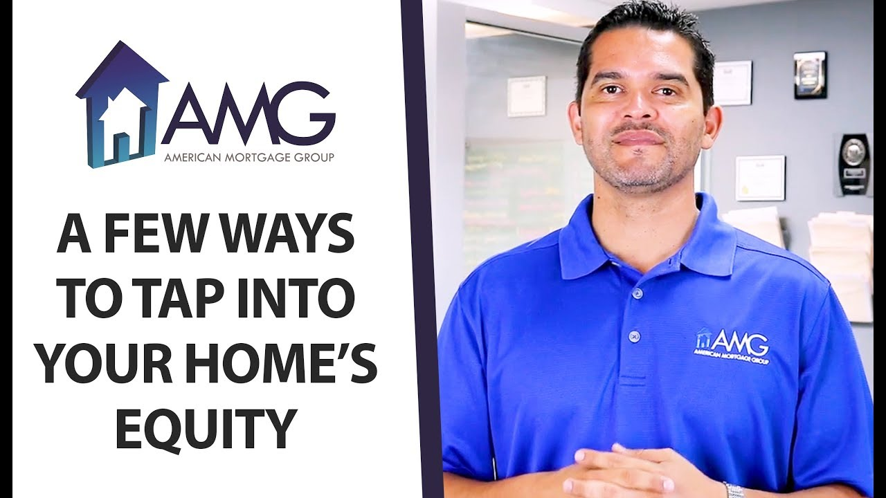 A Few Different Ways to Tap Into Your Home's Equity