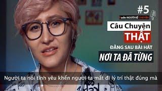 """Bật mí câu chuyện thật về bài hát """"Nơi Ta Đã Từng"""" - Vicky Nhung - Radio Người Kể Chuyện (Tập 5)"""