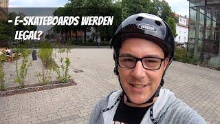 E-Skateboards werden legal?