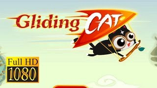 Gliding Cat: Endless Flying Game Review 1080P Official Suga Studio Adventure 2016