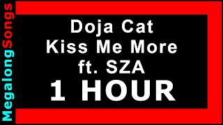 Doja Cat - Kiss Me More ft. SZA 🔴 [1 HOUR LOOP] ✔️