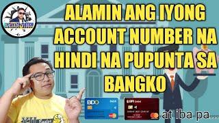 PAANO MALALAMAN ANG ACCOUNT NUMBER GAMIT ANG ATM CARD | PHILIPPINES