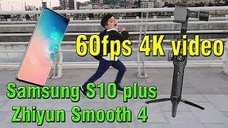 s10 plus 4k 60fps video test - TH-Clip