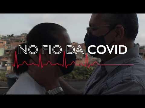 No fio da Covid - Ep. 10