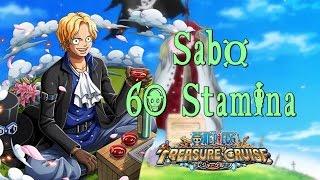 One Piece Treasure Cruise | Sabo 60 Stamina