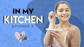 In Alia Bhatt's Kitchen ft. Dilip & Carol | Ep. 2 | Alia Bhatt