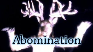 """""""Abomination"""" - by Ben Meadows"""