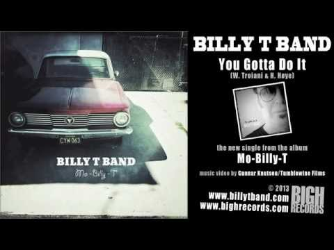 "Billy T Band - ""You Gotta Do It"""