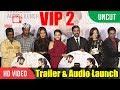 foto UNCUT - VIP 2   Velaiilla Pattadhari 2 Trailer & Audio Launch   Dhanush, Kajol, Amala, Soundarya