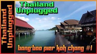 Bang-Bao Pier Koh Chang #1 Vlog 049