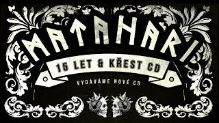 Video MATAHARI - Křest desky KÓD KARMA, 27.5. 2016, Praha - Modrá Vopi