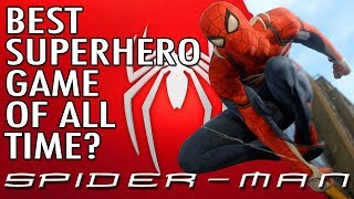 Spider-Man PS4 | Why Spider-Man May Be The Best Superhero Game Of All Time
