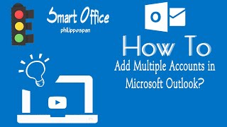 How To Add Multiple Accounts in Microsoft Outlook?
