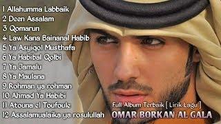 OMAR BORKAN Al-Gala Full Album TERBARU [ Lirik Lagu ]