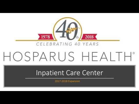 Hosparus Health Inpatient Unit 2017-2018 Expansion