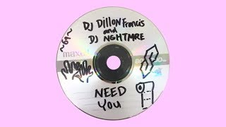 Dillon Francis & NGHTMRE - Need You (Official Audio)