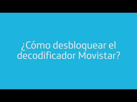 ¿Cómo desbloquear tu decodificador Movistar?