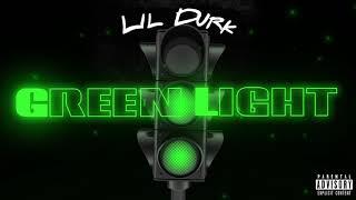 Lil Durk   Green Light (Official Audio)