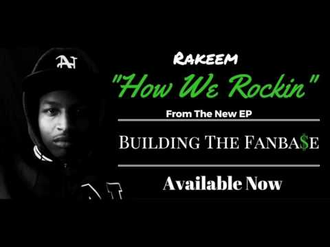 Rakeem - How We Rockin' (produced by Poovey Beatz) [Official Audio]