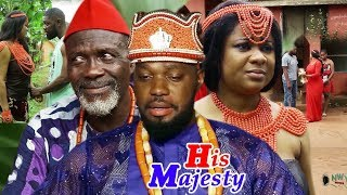 HIS MAJESTY  1&2 - 2019 New Movie ll 2019 Latest Nigerian Nollywood Movie