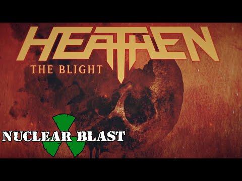 HEATHEN - The Blight (OFFICIAL LYRIC VIDEO)
