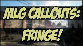 MLG Callouts: Fringe! Pro Callouts (Black Ops 3: MLG Tips and Tricks)