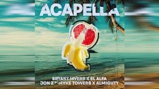 Bryant Myers Ft. El Alfa  Jon Z  Myke Towers y Almighty - Acapella (Audio Official)