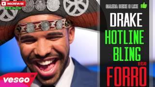 Drake Hotline Bling VERSÃO FORRÓ