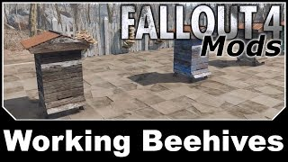 Fallout 4 Mods - Working Beehives