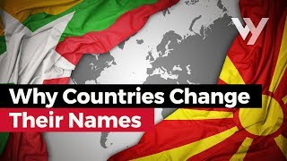 Why Countries Change Their Names (Endonyms vs Exonyms)