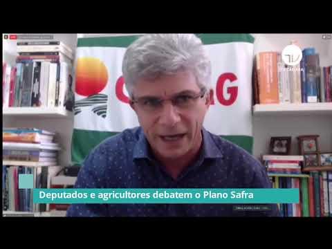 Deputados e agricultores debatem Plano Safra – 18/03/21