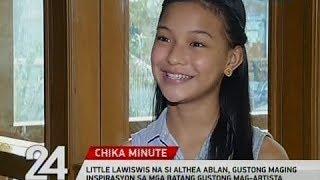24 Oras: Lawiswis na si Althea Ablan, gustong maging inspirasyon sa mga batang gustong mag-artista