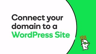 Connect Your Domain to a WordPress Website   GoDaddy
