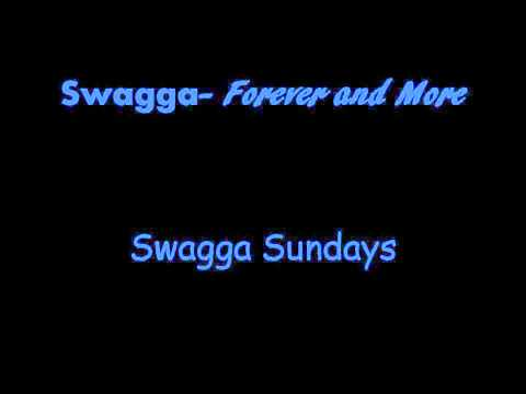 Swagga - Forever and More