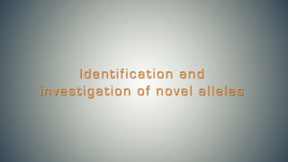 Identification and Investigation of Novel Alleles