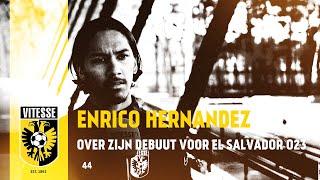 Enrico Hernandez over debuut voor El Salvador O23
