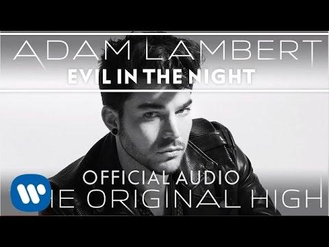 Evil In The Night Lyrics – Adam Lambert