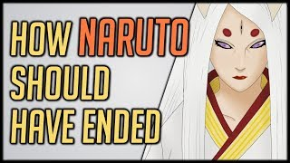 How Naruto Should Have Ended