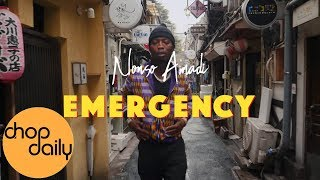 Nonso Amadi   Emergency (Tokyo Dance Video) | Chop Daily