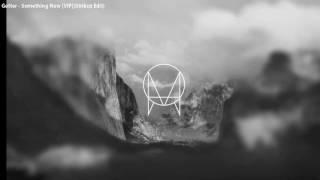 Getter - Something New [VIP](Strikoz Edit)