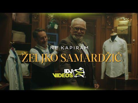 Zeljko Samardzic Ne Kapiram Official Video